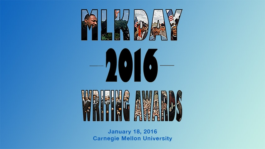 ... Work at Carnegie Mellon's Martin Luther King, Jr. Writing Awards