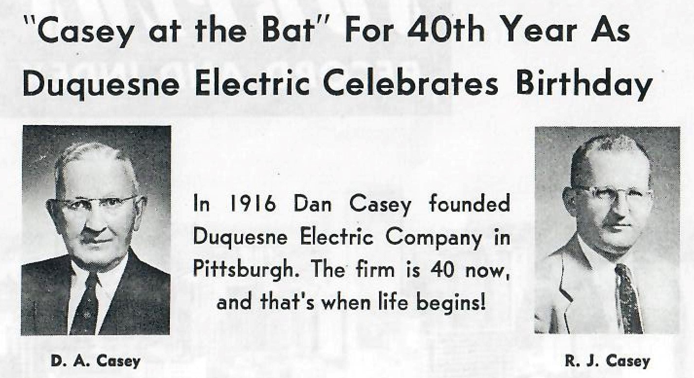 Dan Casey founded Duquesne Electric article