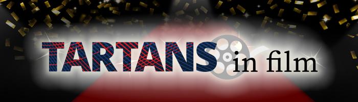 Tartans in Film Banner