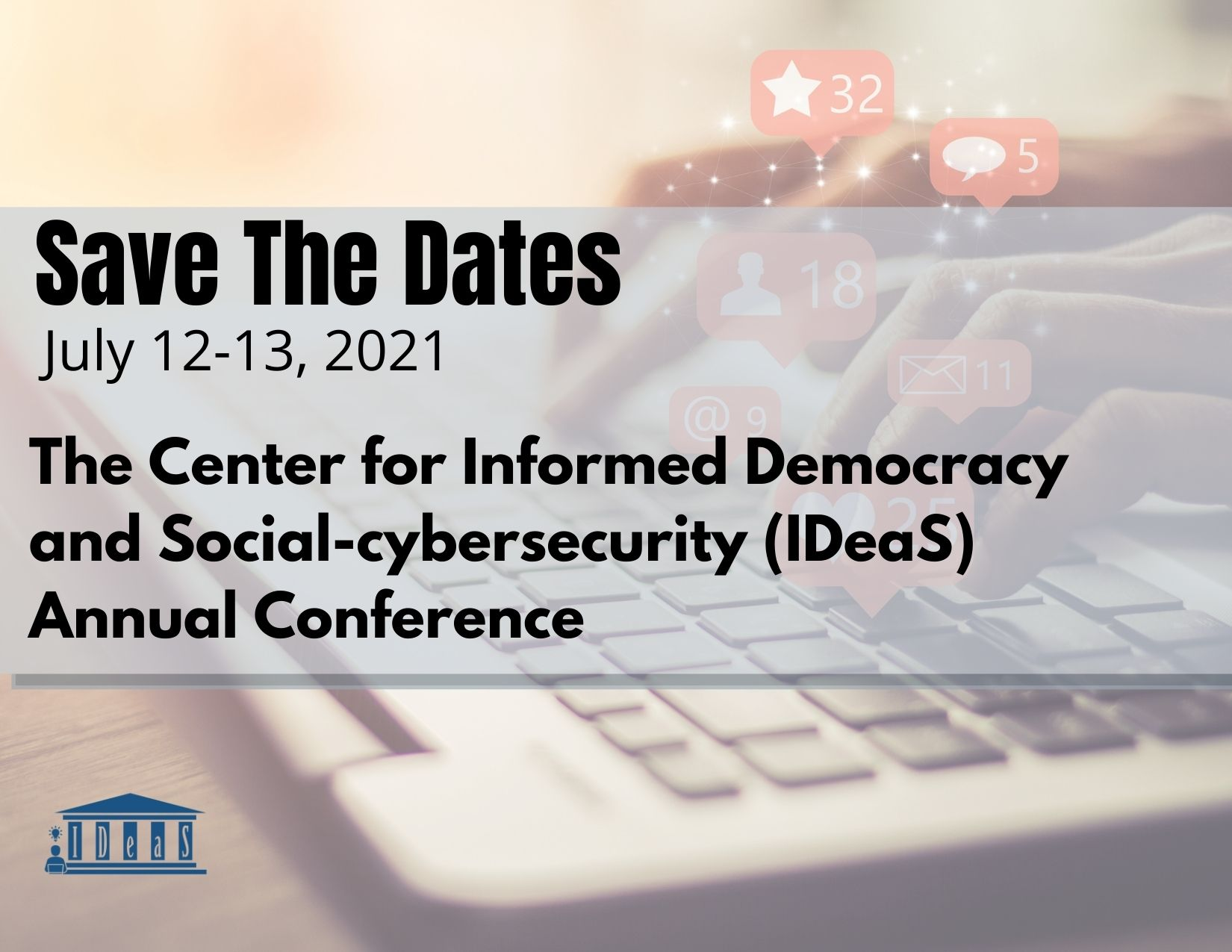 Cfp 2021 Ideas Conference Center For Informed Democracy Social Cybersecurity Ideas Carnegie Mellon University