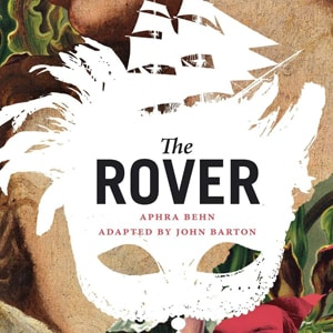 feminism and the rover ''the rover'' is about exiled english adventurers in single-minded pursuit of   although behn has been the subject of feminist scholarship in.