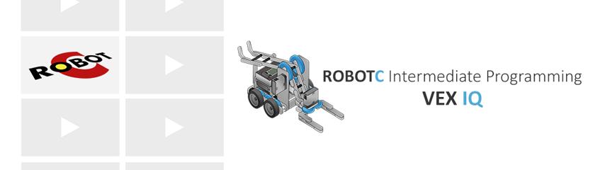 ROBOTC Intermediate Programming - VEX IQ - Carnegie Mellon Robotics