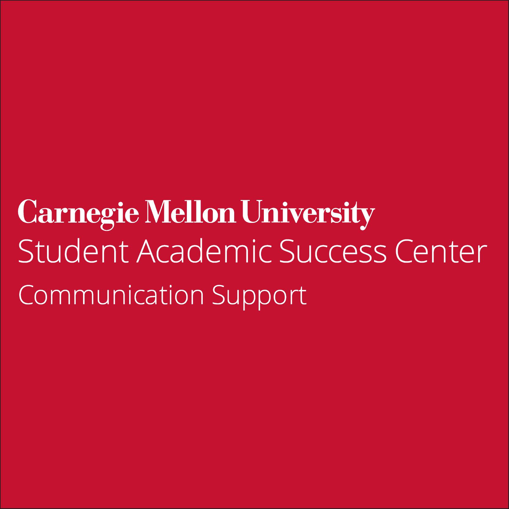 Communication Support - Student Academic Success Center - Carnegie ...